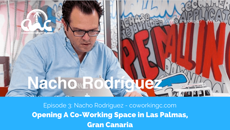 Opening A Co-Working Space in Las Palmas, Gran Canaria