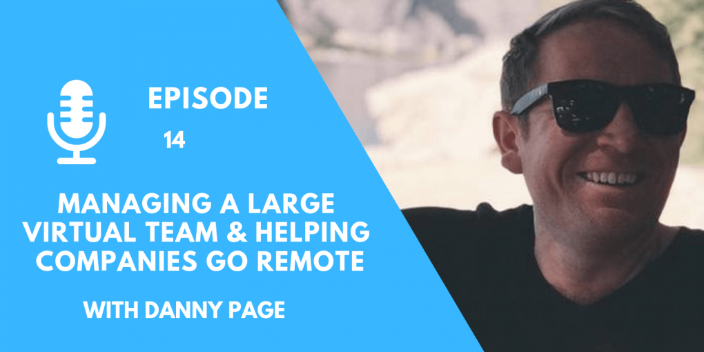 Digital Nomad Podcast - Danny Page